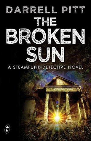The Broken Sun by Darrell Pitt