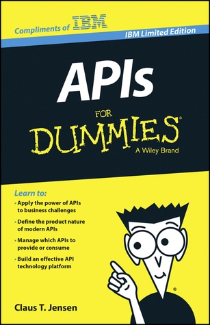 APIs For Dummies®, IBM Limited Edition