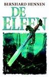 De Elfen by Bernhard Hennen