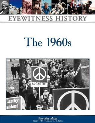 The 1960s (Eyewitness History Series)
