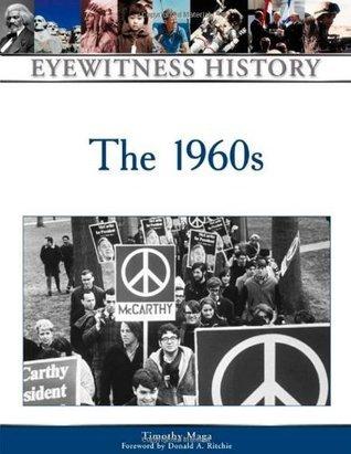 The 1960s (Eyewitness History Series)
