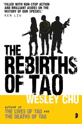 The Rebirths of Tao by Wesley Chu