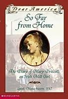 So Far From Home (Dear America Series)