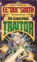 The Clockwork Traitor (Family d'Alembert, #3)