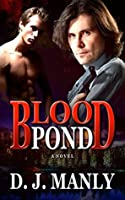 Blood Pond: 1