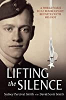 Lifting the Silence: A World War II RCAF Bomber Pilot Reunites with his Past