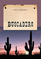 Buscadero (An Evans Novel of the West)