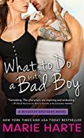 What to Do with a Bad Boy (The McCauley Brothers)