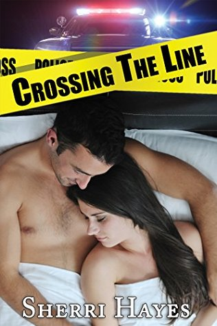 Crossing the Line by Sherri Hayes