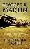 George R.R. Martin: Het spel der tronen (Het lied van ijs en vuur Book 1)