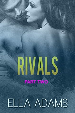 Rivals, Part Two