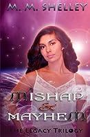 Mishap & Mayhem