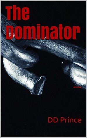 The Dominator (The Dominator, #1)