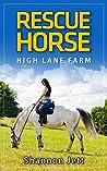 Rescue Horse: High Lane Farm