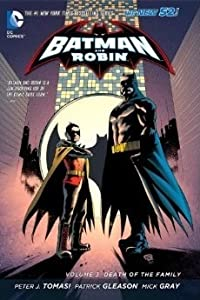 Batman and Robin, Volume 3: Death of the Family