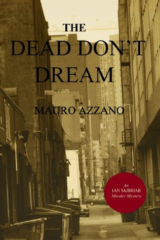 The Dead Don't Dream: An Ian McBriar Murder Mystery