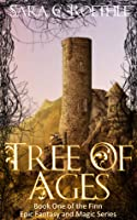 Tree of Ages (Tree of Ages, #1)