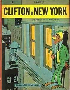 Clifton à New York (Clifton, #2)