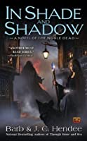 In Shade and Shadow (Noble Dead, Series 2, #1)