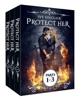 The Protect Her Box Set: Parts 1-3