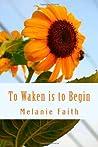 To Waken is to Begin