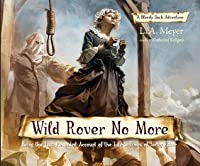 Wild Rover No More (Bloody Jack, #12)