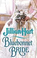 Bluebonnet Bride (Bluebonnet Bride, #1)