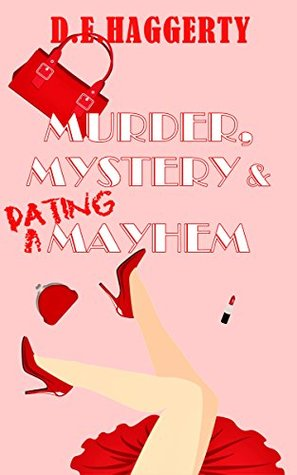 Murder, Mystery & Dating Mayhem (The Gray-Haired Knitting Detectives Book 1)