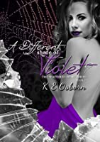 A Different Shade of Violet (Shattered Heart, #2)
