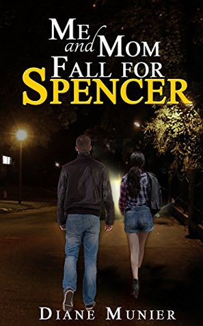 Me and Mom Fall for Spencer