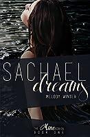 Sachael Dreams (The Mine Series Book 1)