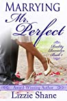 Marrying Mr. Perfect (Reality Romance, #1)