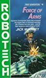 Force of Arms (Robotech, No. 5)