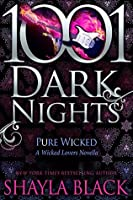 Pure Wicked: A Wicked Lovers Novella
