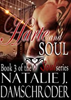 Harte and Soul (The Soul Series, #3)