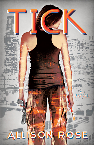 Tick (The Tick Series Book 1)