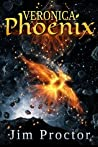 Veronica Phoenix: Phoenix Series Book 1
