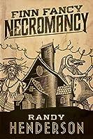 Finn Fancy Necromancy (The Arcana Familia)