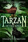 Tarzan of the Apes: The First Three Novels (Tarzan, #1-3)