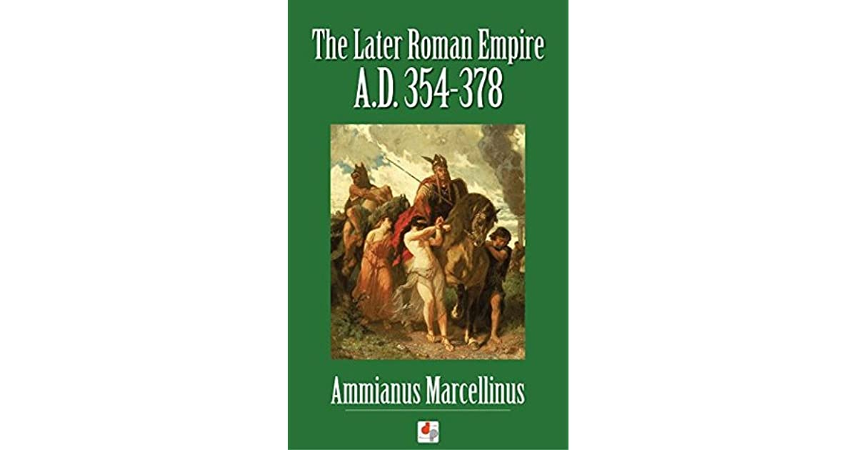 ammianus marcellinus the later roman empire pdf