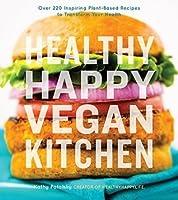 Healthy Happy Vegan Kitchen
