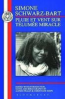Schwarz-Bart: Pluie et Vent sur Télumée Miracle (French Texts)