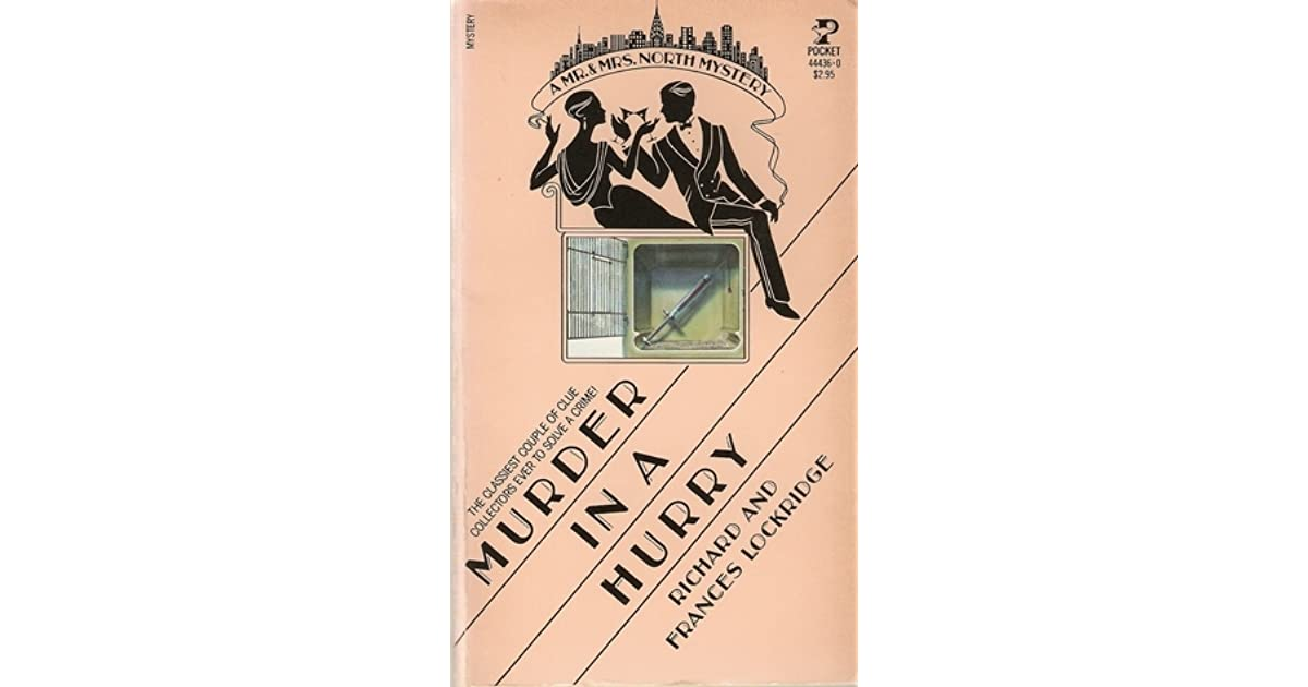 Murder In A Hurry Mr And Mrs North 14 By Frances Lockridge