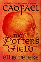 The Potter's Field (Chronicles of Brother Cadfael)