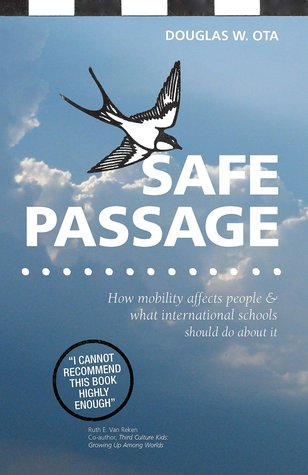 Safe Passage: How mobility affects people & what international schools should do about it