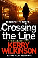 Crossing the Line (Jessica Daniel, #8)