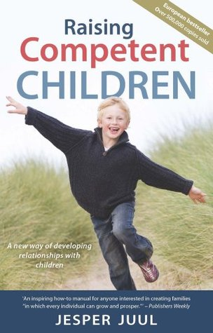 Raising Competent Children by Jesper Juul