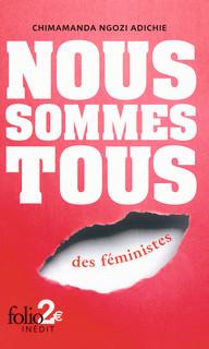Nous sommes tous des féministes by Chimamanda Ngozi Adichie