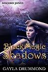 Black Magic Shadows (Discord Jones #5)