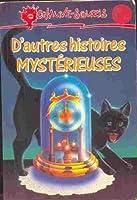 D'autres histoires mystérieuses